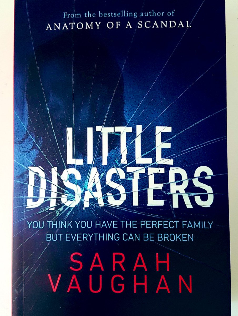 Absolutely loved #LittleDisasters, @SVaughanAuthor — compelling, beautifully written, so perceptive and emotionally devastating. Like Anatomy of a Scandal it feels like an important book as well as a brilliant read.
