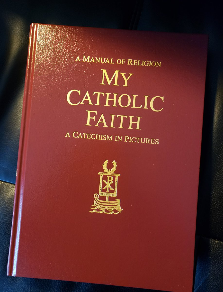 A REAL #Catholic catechism, when no one had heard of Novus Ordo anything yet...