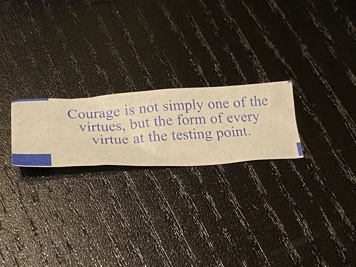 """""""Courage is not simply one of the virtues, but the form of every virtue at the testing point"""" #fortune"""