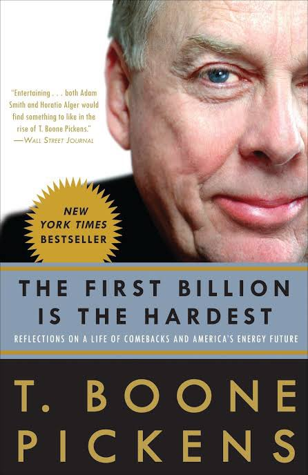 The First Billion is the Hardest-Book review  IF u think that AGE is a barrier to success, READ THIS BOOK.  From the time I was 14, I worshipped 2 American Biz men - @boonepickens & @Carl_C_Icahn . It was only logical for me to review T. Boone Pickens life story.  Review in pics!