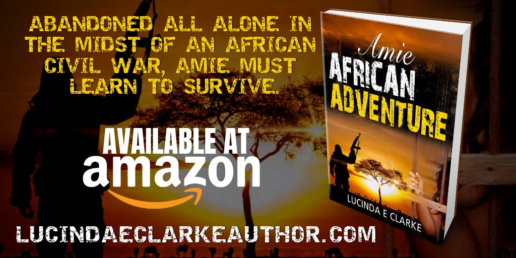 Abandoned all alone in the midst of an African civil war, Amie must learn to survive. Read Amie African Adventure by @LucindaEClarke at    #asmsg #iartg #amreading #safari #books #adventure #africa #jungle #civilwar #survive #survival