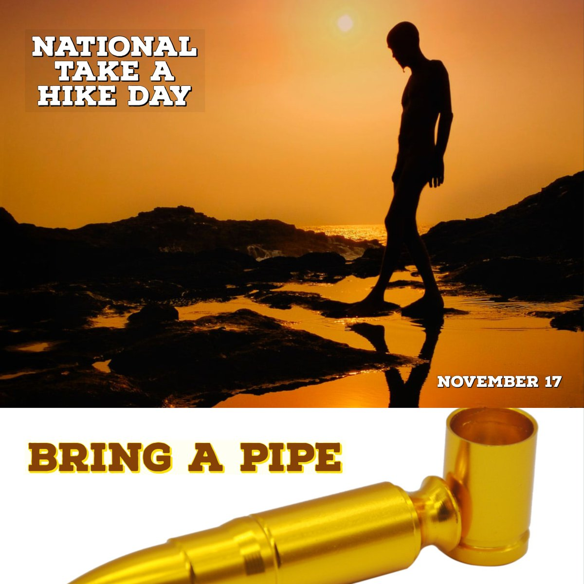 National Take a Hike Day - Bring a Pipe    #phsinternational  #NationalTakeaHikeDay #hike #hiking #pipe #potpipe #weed #exercise #thc  #retail #sales
