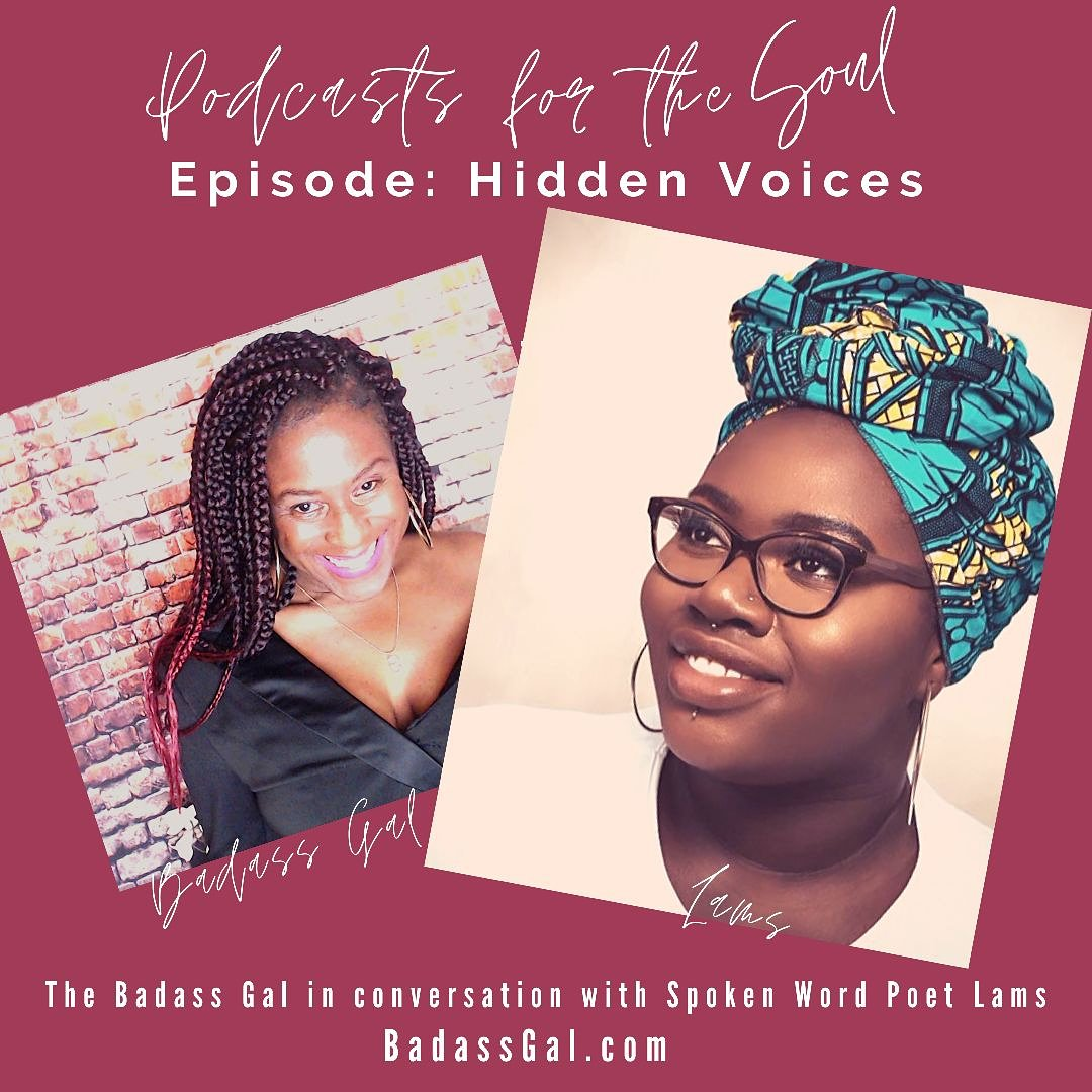 PODCASTS FOR THE SOUL. She says that all who she is, society says is bad: Tall, black, big and a Muslim. Her voice and her words shatter the stereotypes and will have your hair standing end. Sit back and check it out. https://badassgal.com/blogs/tv-podcast/episode-hidden-voices-the-badass-gal-in-conversation-with-performance-poet-lams-talking-refugees-and-creating-spoken-word-poetry … #spokenword #podcasters #empowerwomen
