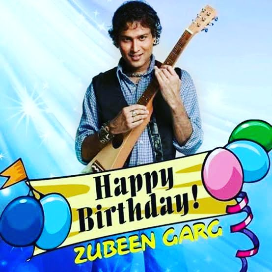Happy birthday ZUBEEN GARG