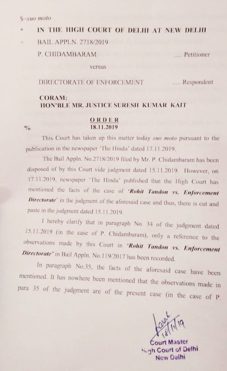 No cut, copy & paste, #Delhi High Court judge Suresh Kait rejects news reports relating to his bail dismissal order in #PChidambaram case. The judge has also asked media publications to publish clarifications tomorrow. #INXMediacase
