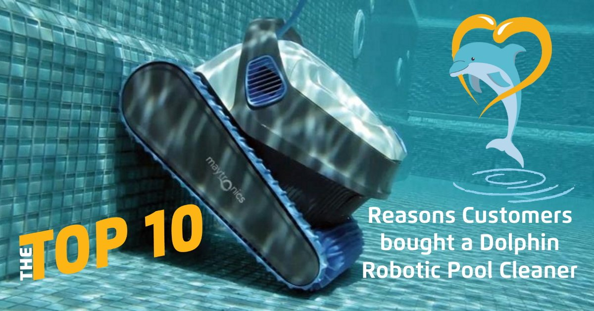 Top 10 reasons customers bought Dolphin: 1Saves electricity 2Scrubs and sweeps surface 3Doesn't get stuck 4The systematic cleaning 5Reduces backwash 6Peace of mind investment 7Regain your skimmer box 8 Independent from pool filtration 9 Wall climbing  10 Easy clean #lovemydolphin https://t.co/8Y2Ef4iSvG