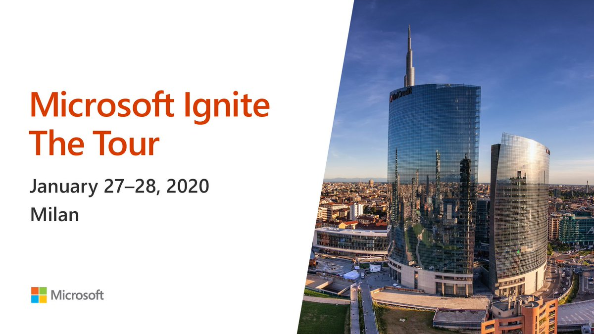 The skyline of Milan. The text reads 'Microsoft Ignite The Tour, January 27-28, 2020, Milan'