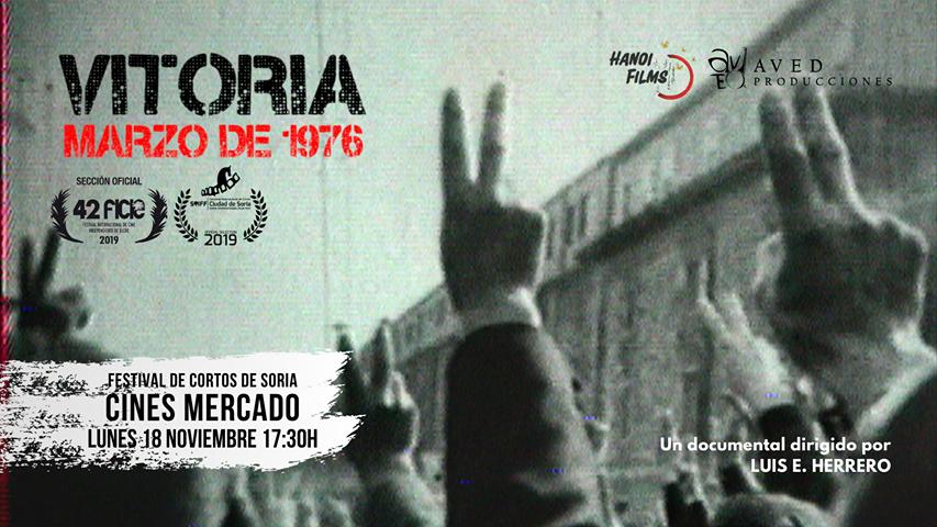 El documental #VitoriaMarzoDe1976, escrito y dirigido por #LuisEHerrero, HOY en el Certamen @cortossoria.