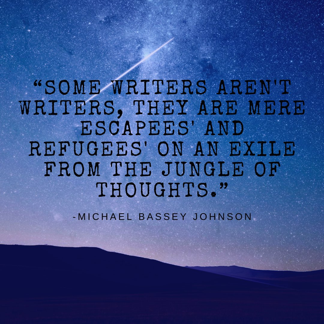"""""""Some writers aren't writers, they are mere escapees' and refugees' on an exile from the jungle of thoughts."""" - Michael Bassey Johnson #ContentWriter <br>http://pic.twitter.com/4CcJXMeM0v"""