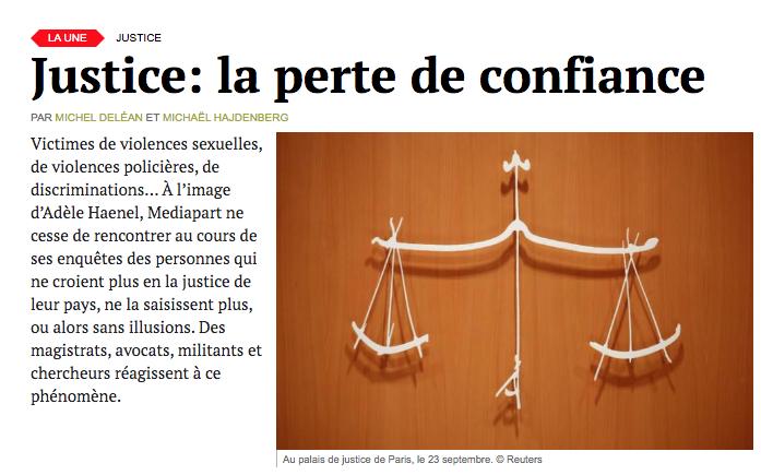 Justice: la perte de confiance Des magistrats, avocats, militants et chercheurs réagissent à ce phénomène. @mhajdenberg @michel_delean mediapart.fr/journal/france…