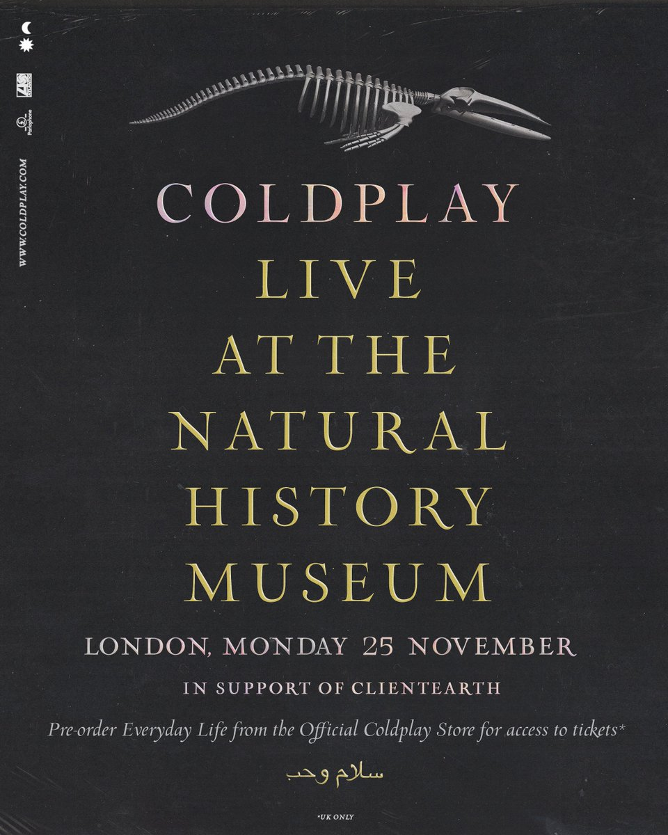 Coldplay, Live at the Natural History Museum, London 25 November, 2019 Exclusive ticket access to UK fans who pre-order (or have already pre-ordered) Everyday Life from the Official Coldplay Store, before Friday, 22 November. -> cldp.ly/coldplay-store