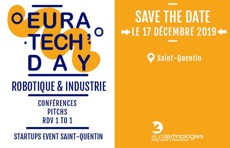 #EuraTechDay spécial #robotique & #numérique 17 décembre 2019 EuraTechnologies - Saint-QuentinL'occasion de fêter le 1er anniversaire de l'#incubateur+ d'infos & inscription bit.ly/37q9Ymm#robot #tech #innovation #robotics #industrie https://t.co/VsdOwSr0oy