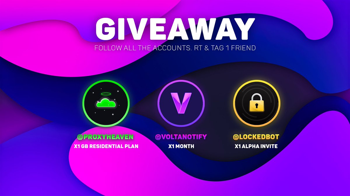 🥳GIVEAWAY🥳- 1 GB Residential Plan from @ProxyHeaven_ ⛅️  - 1 Alpha Invite from @LockedBot 🔐 - 1 Month from @VoltaNotify 🔮To enter just follow all the accounts, RT and tag a friend 🤤