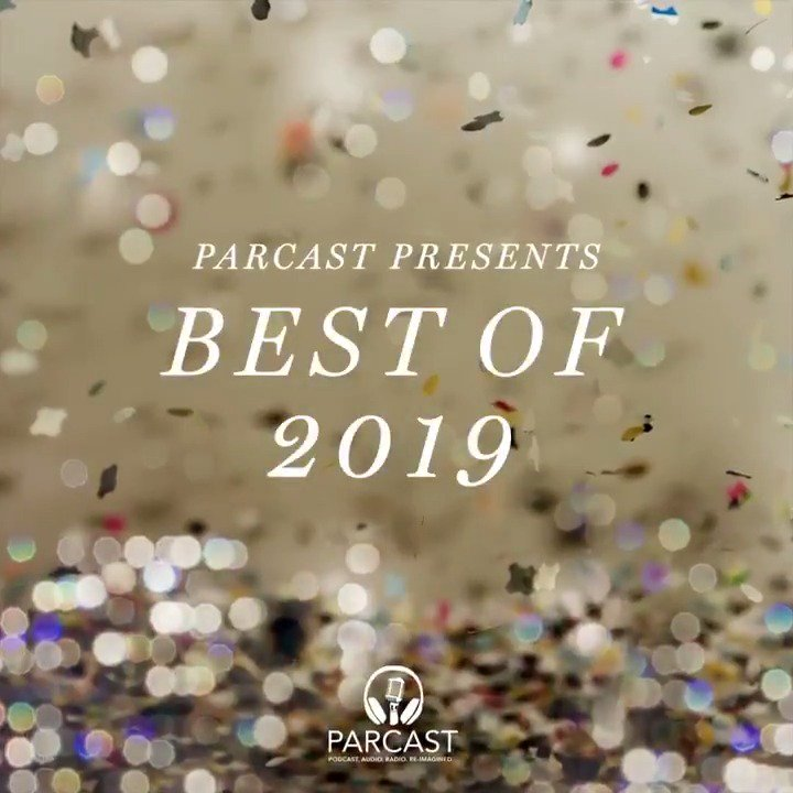🎉The next installment of #ParcastPresents is here! Welcome to our Best of 2019 series, featuring our favorite episodes of 2019! Weve come a long way this year and we couldnt have done it without you! Exciting things happening in 2020, get ready! spotify.com/parcastpresents