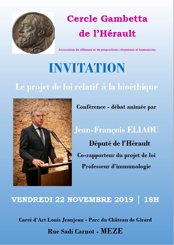 #bioéthique Conférence débat avec @JFEliaou vendredi 22/11 à 18H Carré d'art Louis Jeanjean #Mèze. Organisé par le cercle Gambetta. @JFEliaou @PhilippeHuppe @jacques_dandine @J_Burguiere @DesbrossesPatr2