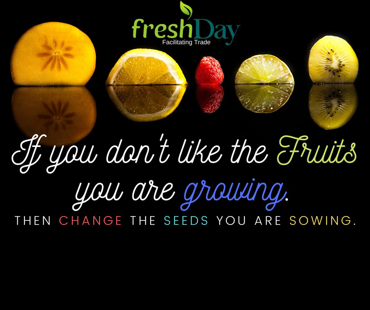If you don't like the fruit you are growing, then change the seed you are sowing. Just like in business, if your plan doesn't work out, change your plan but not your goals. #supplychain #ecommerce #blockchain #fintech #trading #coffeebusiness #freshgoods