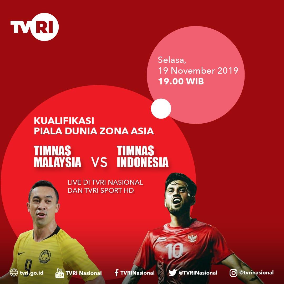 RT @SiaranBolaLive: #TIMNASDAY #WCQ2022  MALAYSIA vs INDONESIA Selasa 19 Nov 2019 Jam 19.00 WIB TVRI LIVE https://t.co/P7Df1IEPTi