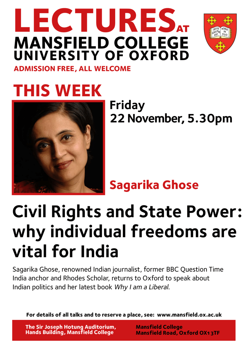 This Friday at 5.30pm we're delighted to welcome back @sagarikaghose to Mansfield Lecture Series to speak on 'Civil Rights and State Power: why individual freedoms are vital for India'.Admission is free & open to all.Reserve a seat here: http://ow.ly/WXLB50wHN76
