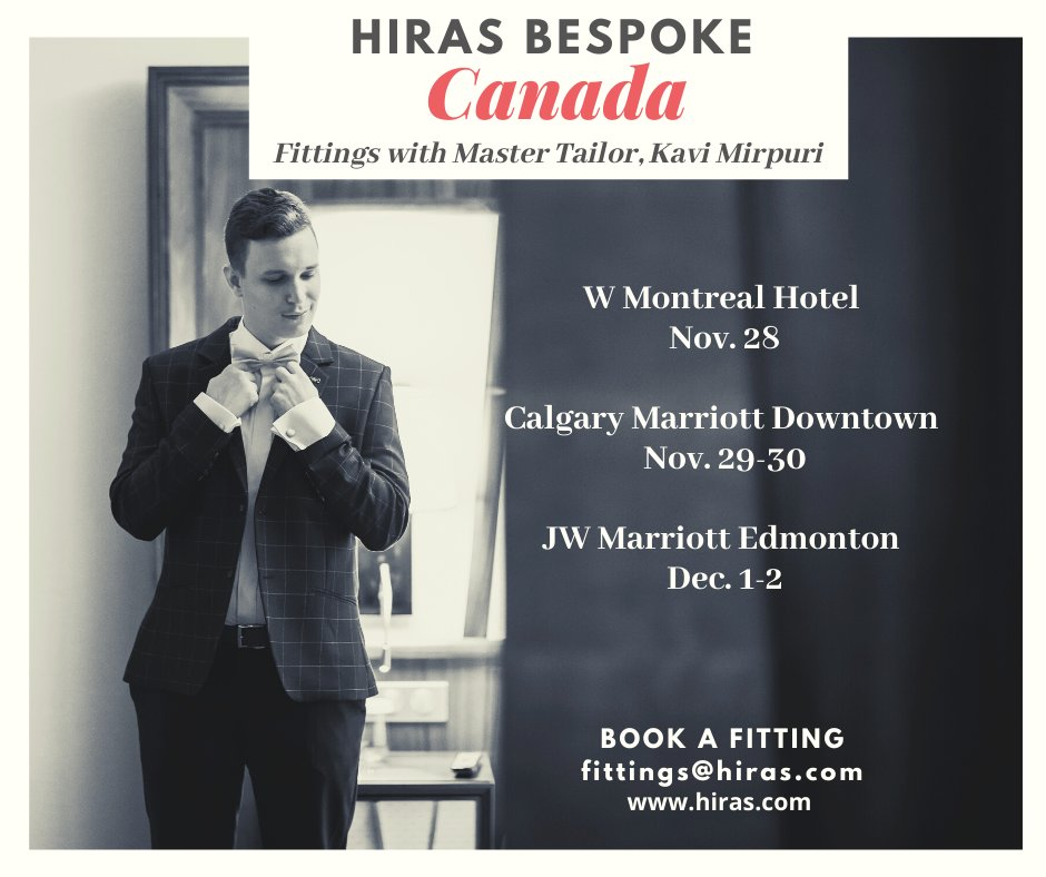 Don't miss Master Tailor, Kavi Mirpuri in Montreal, Calgary & Edmonton Nov. 28-Dec. 2. Book a spot today! https://www.hiras.com/Trip-Schedule #bookafitting #canada #tour #montreal #calgary #edmonton #customfit #customapparel #suitandtie #fall #winter #menswear #womenswear #hirasbespoke