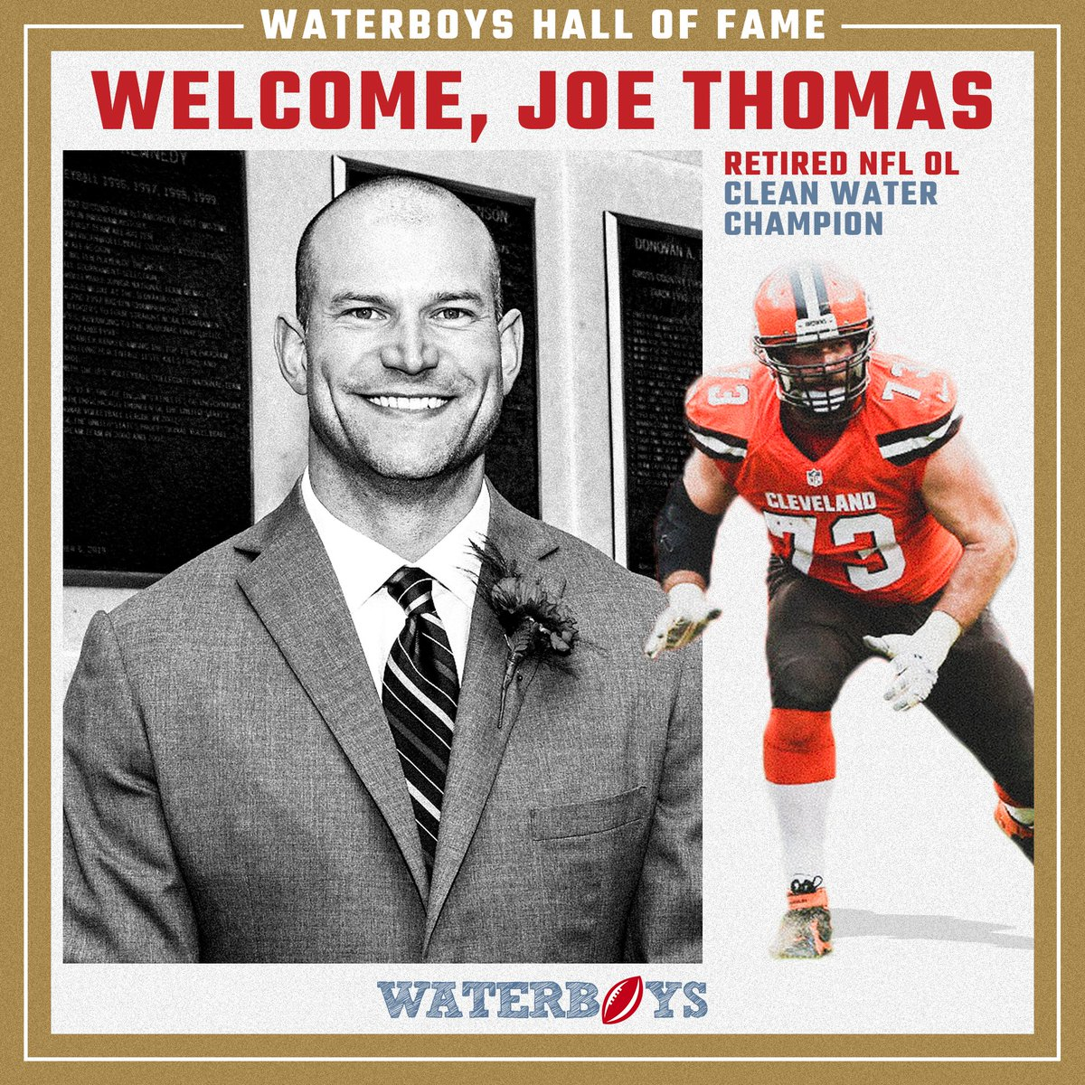 We're thrilled to welcome our newest teammate: @Browns legend @joethomas73! Joe, regarded as one of the best offensive linemen of all time, joins our new team of Waterboys Hall-of-Famers, committed to using his platform to raise money for communities in need. Welcome, Joe!