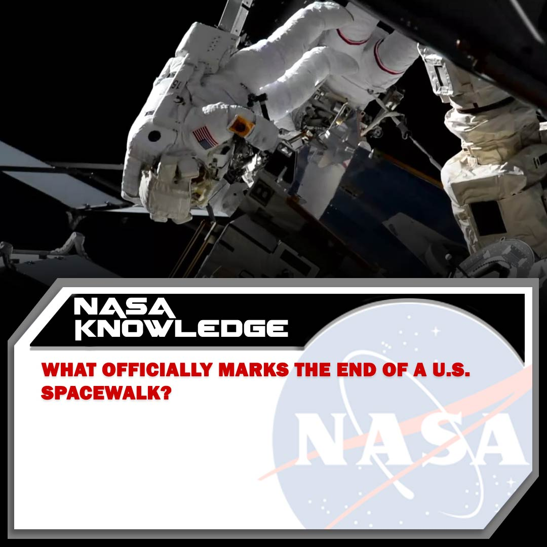 A spacewalk on the International @Space_Station is a day-long activity for the astronauts, but there are milestones that mark when the event officially begins and ends. Do you know what marks the conclusion of a spacewalk in U.S. spacesuits? #TuesdayTrivia