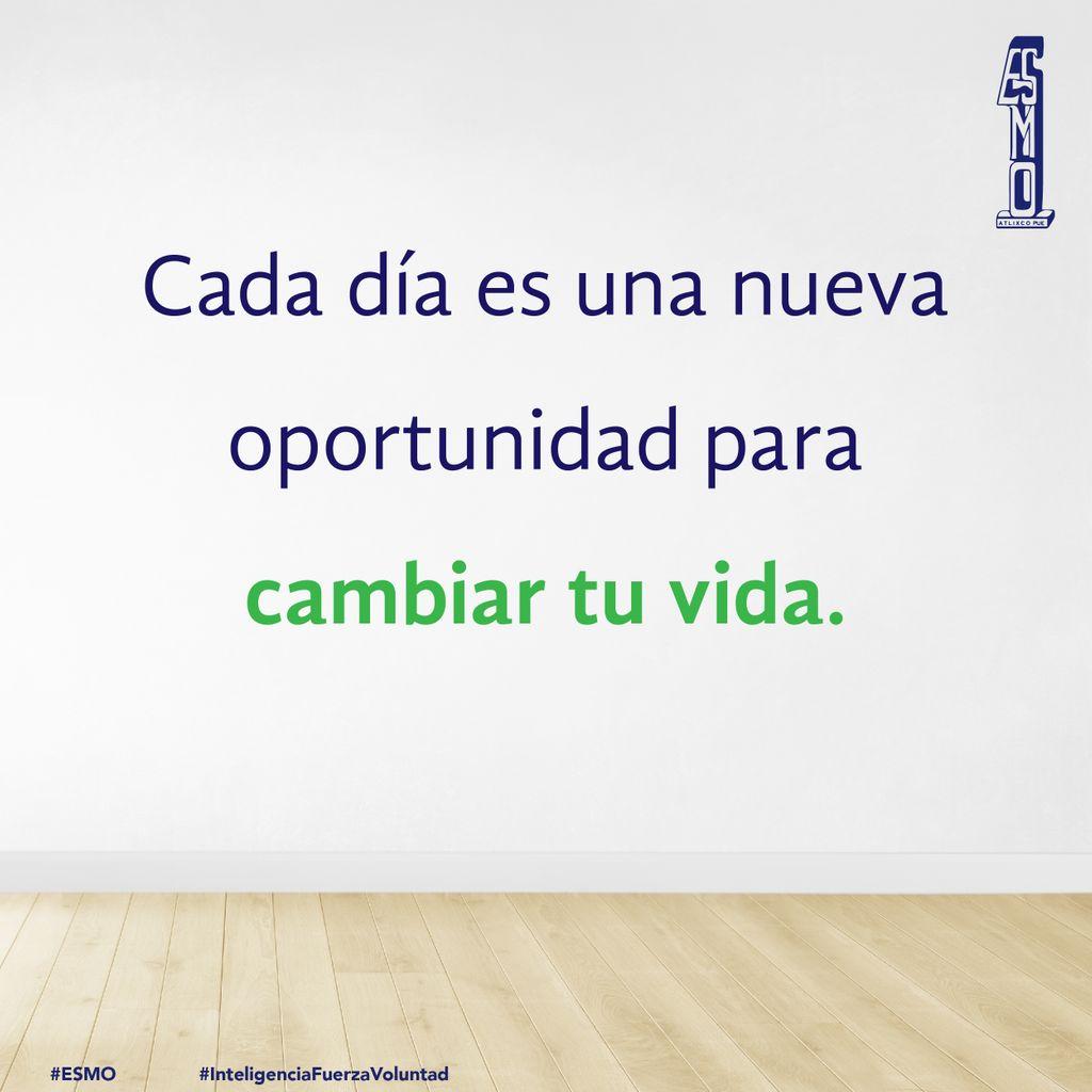 ✅ Todos los días existen nuevas oportunidades para hacer cambios 👍🏻.  #ESMO #InteligenciaFuerzaVoluntad #Atlixco #Puebla  #EducaciónBásica #AccionesPorLaEducación