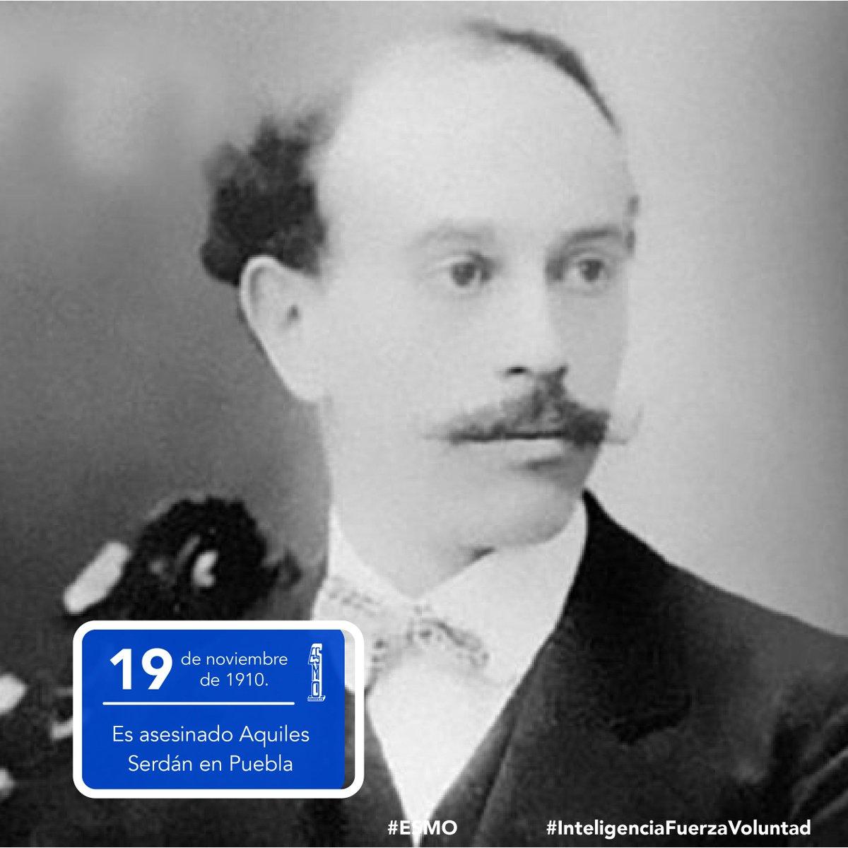 🗓 19 de noviembre de 1910 🇲🇽  Es asesinado Aquiles Serdán, luego de haberse levantado contra el gobierno de Porfirio Díaz, para secundar el llamado de Madero a la insurrección.  #ESMO #InteligenciaFuerzaVoluntad #Atlixco #Puebla  #EducaciónBásica #AccionesPorLaEducación