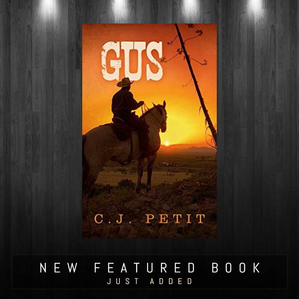 Just added a new #featured #book: GUS to our #blog@ https://bit.ly/2r9M4KY😀👍#Kindle #Literature #Westerns #Romance #Western #RanchLife #Cowboys #Oklahoma #WesternRomance #WildWest #Action #PrimeReading #HistoricalFiction #Mystery #Thriller #Suspense #KindleUnlimited #share #RT