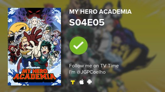 I've just watched episode S04E05 of My Hero Academia! #myheroacademia  #tvtime  https:// tvtime.com/r/1dIkj     <br>http://pic.twitter.com/Y5GpUc1koC
