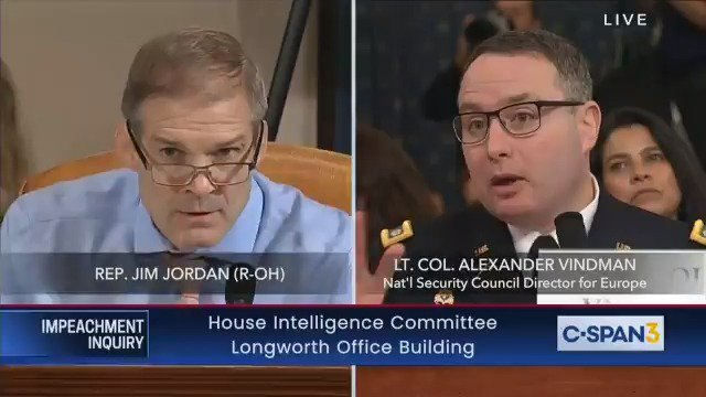 """.@Jim_Jordan asks Vindman why he didn't go directly to his superior with his concerns about the phone call instead of George Kent and an unnamed CIA person.""""It was a really busy week..."""""""