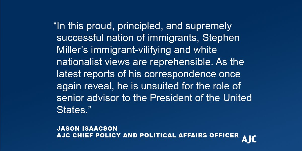 A statement from AJC's Chief Policy and Political Affairs Officer Jason Isaacson on White House Senior Advisor Stephen Miller.   https:// jewishweek.timesofisrael.com/trump-has-his- back-but-others-still-want-his-head/  … <br>http://pic.twitter.com/9KPVY2ywxr