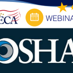Join NECA for a webinar on Tuesday, December 3 at 11 a.m. EST to learn whats in store for @OSHA_DOL 2020 regulatory priorities. Register today! #WeAreNECA https://t.co/HJA5VVhu7h