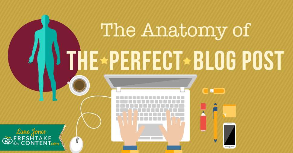 The Anatomy of a Perfect #Blog Post. #Blogger=> http://bit.ly/1M088sj
