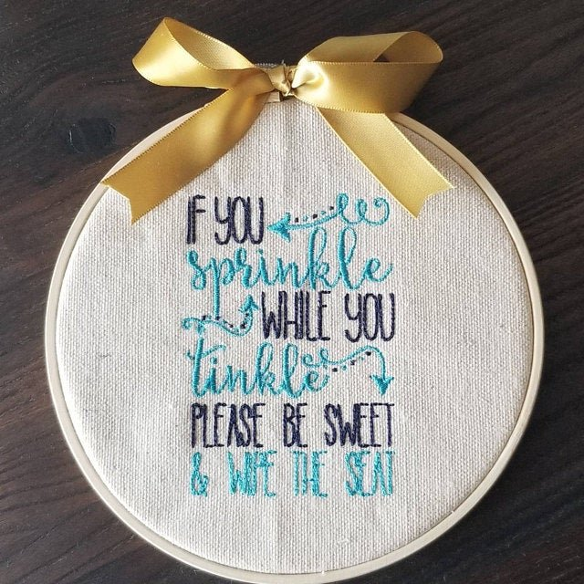 Annie has been having fun using our Bathroom Saying designs.  https://www.bunnycup.com/embroidery-design-Bathroom-Sayings …  #bathroom #bathroomdecor #bathroomembroidery #sprinkle #tinkle #woodenhoop #bathroomsayings #funnysayings #bunnycup #bunnycupembroidery