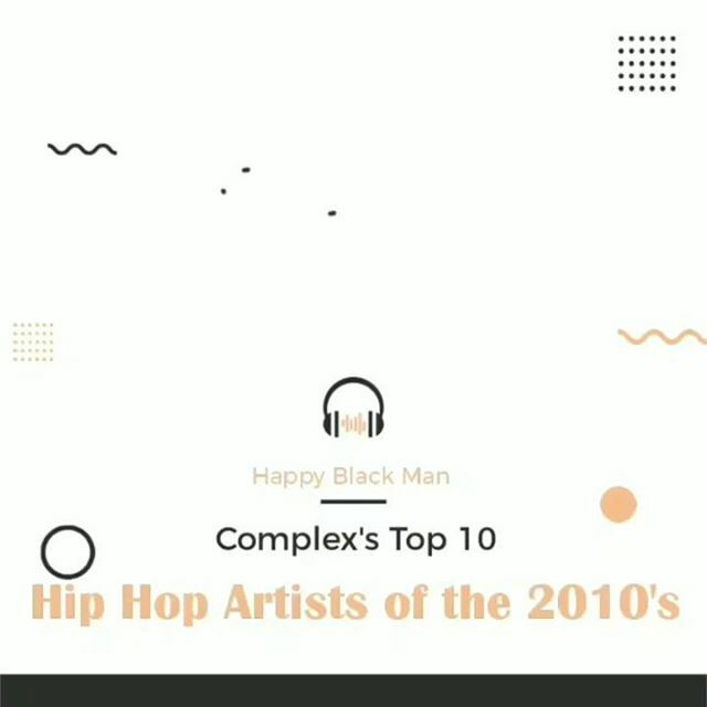 On November 8th, Complex dropped their top 10 best rappers of the 2010's.  Do you agree?....#pushat #tylerthecreator #nickiminaj #jayz #travisscott #JCole #future #kanyewest #kendricklamar #drake #hiphopaquarian #happyblackman #qualityallah #hiphop #hiphopaddict #hiphop…