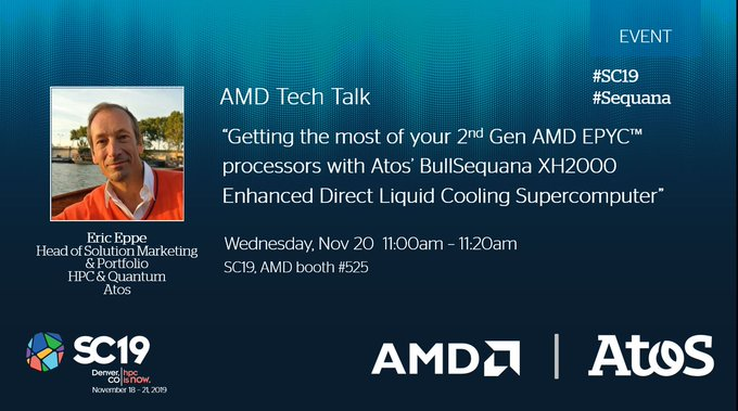 #SC19: Get insights on 2nd Gen AMD #EPYC processor integration and successes with @Atos'...