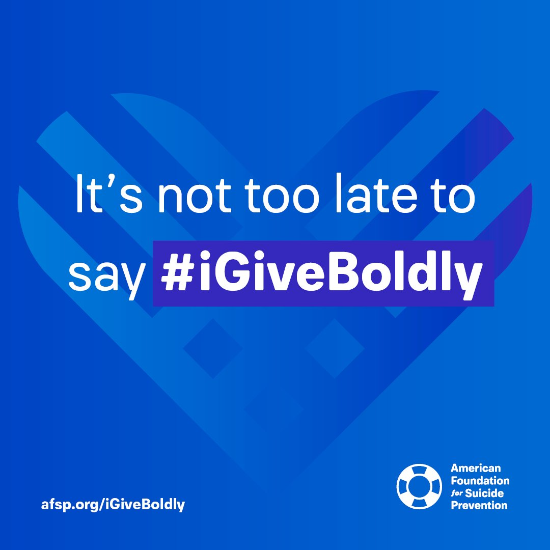 Missed your chance to give this #GivingTuesday? It's not too late to say #iGiveBoldly! Give today and 100% of your gift goes toward AFSP's loss and healing programs 💙 Donate here 👉 afsp.org/igiveboldly