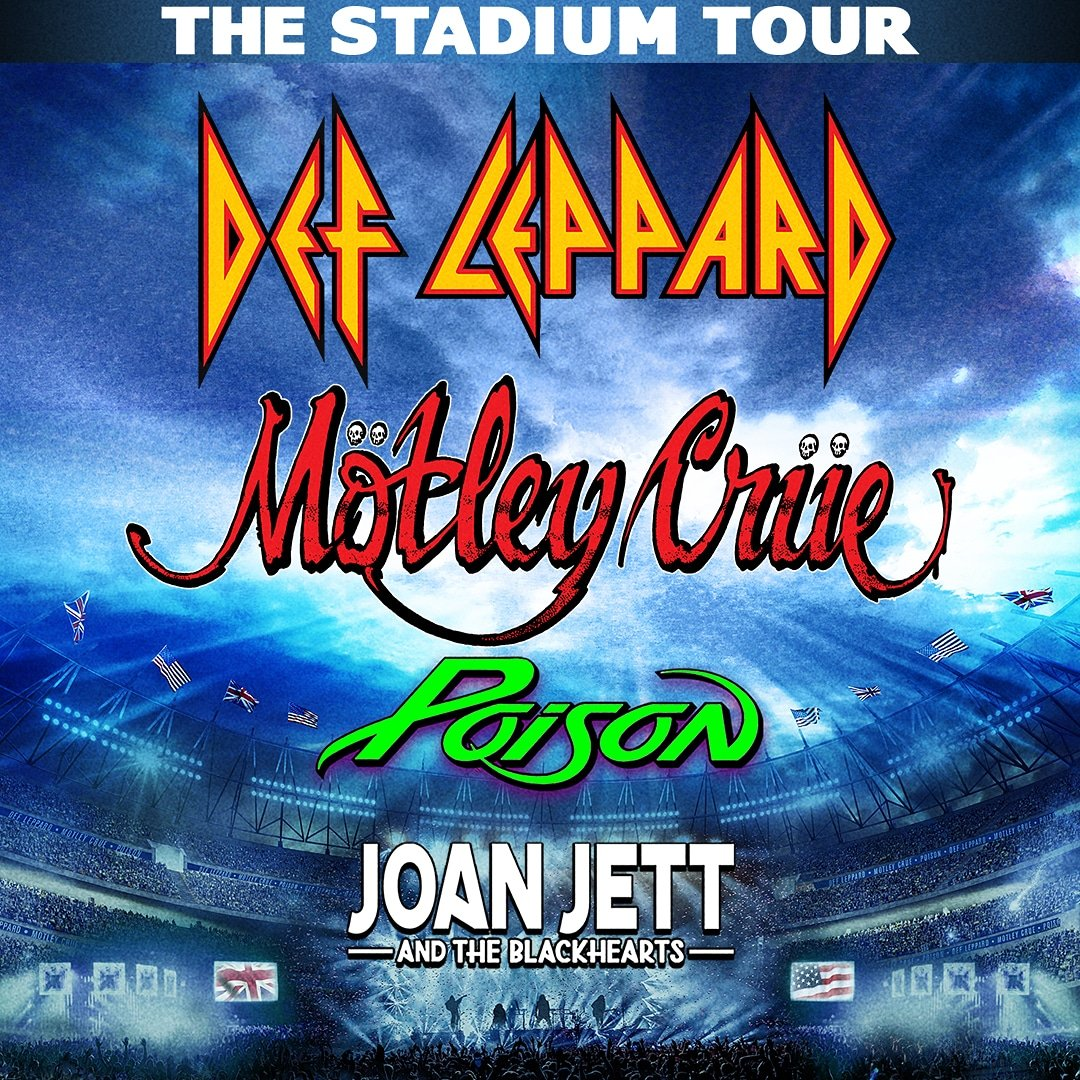 Def Leppard, Mötley Crüe, Poison And Joan Jett & The Blackhearts: The Stadium Tour Details Revealed - Top Tweets Photo