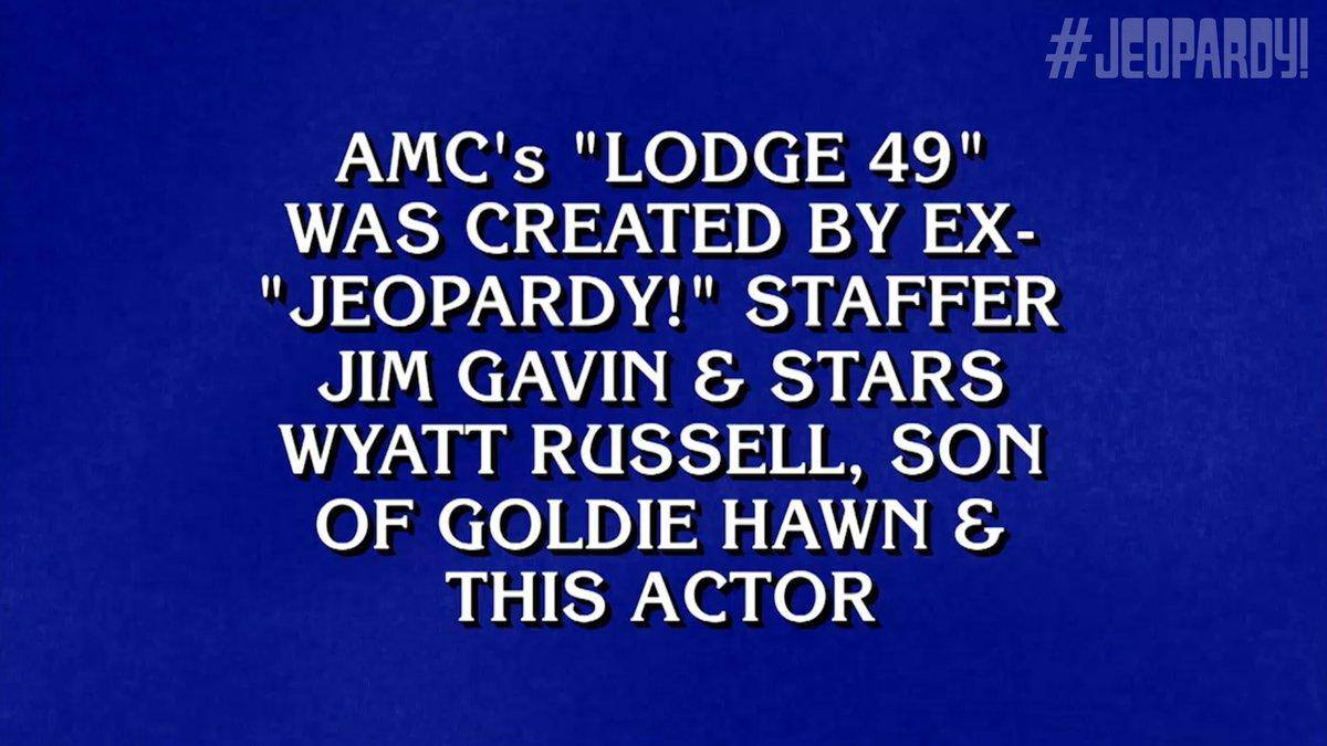 @Lodge49 creator @jimatdeltaco was once a staffer on #Jeopardy @jeopardy and the star Wyatt Russell is the son of Kurt Russell and @goldiehawn! #JoinLodge49 #SaveLodge49