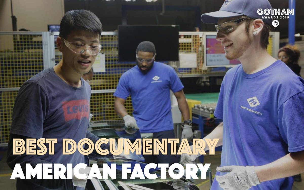 RT @ifpfilm: Congratulations to the 2019 IFP #GothamAwards BEST DOCUMENTARY winner AMERICAN FACTORY. https://t.co/ATCLLJ56SU