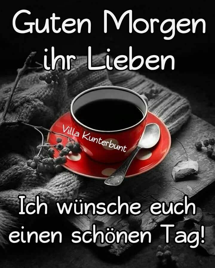 Marlies Ziegeler على تويتر Schönen Guten Morgen Und