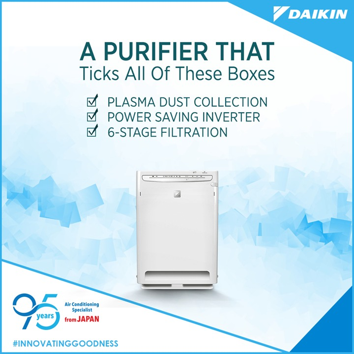 All boxes ticked and every area covered That is how we at Daikin keep your air perfectly clean