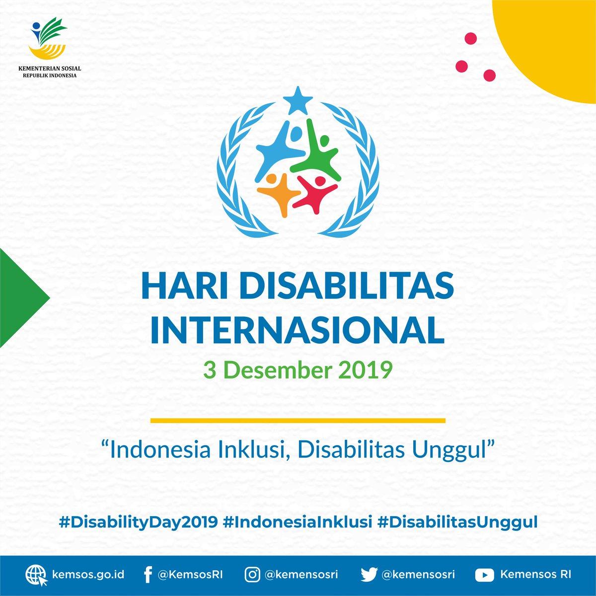 """Hari Disabilitas Internasional (HDI) 2019 mengangkat tema """"Indonesia Inklusi, Disabilitas Unggul"""" dengan sebuah cita-cita besar Indonesia yang benar-benar inklusif, setara semua pihak, semua golongan, termasuk penyandang disabilitas"""