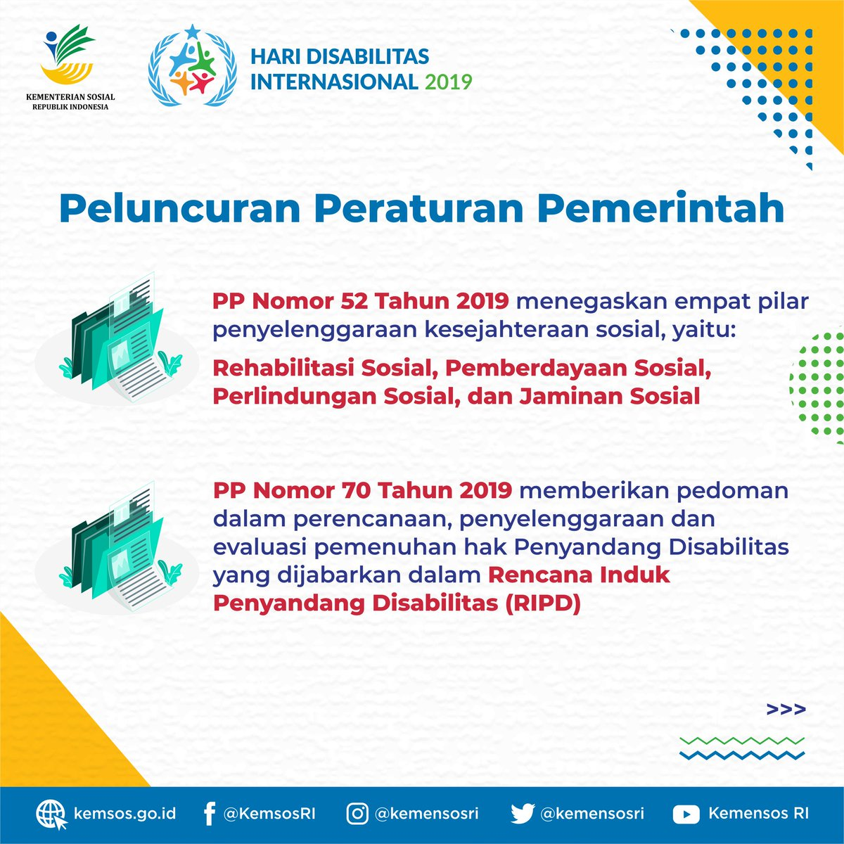 Pada kesempatan ini #Kemensos meluncurkan dua peraturan pemerintah yaitu PP Nomor 52 Tahun 2019 tentang Penyelenggaraan Kesejahteraan Sosial bagi Penyandang Disabilita
