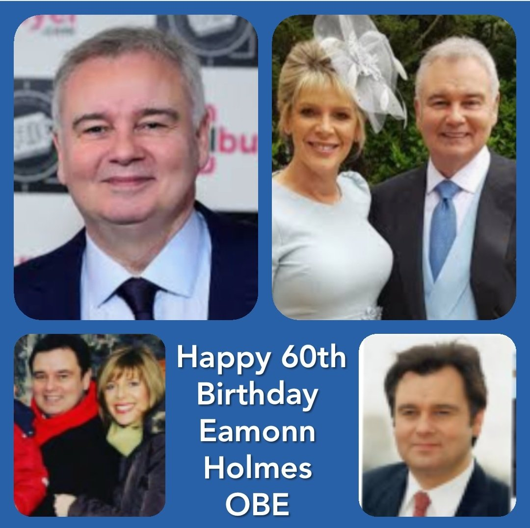 "Happy 60th Birthday Eamonn Holmes OBE "" Belfast Boy \"""