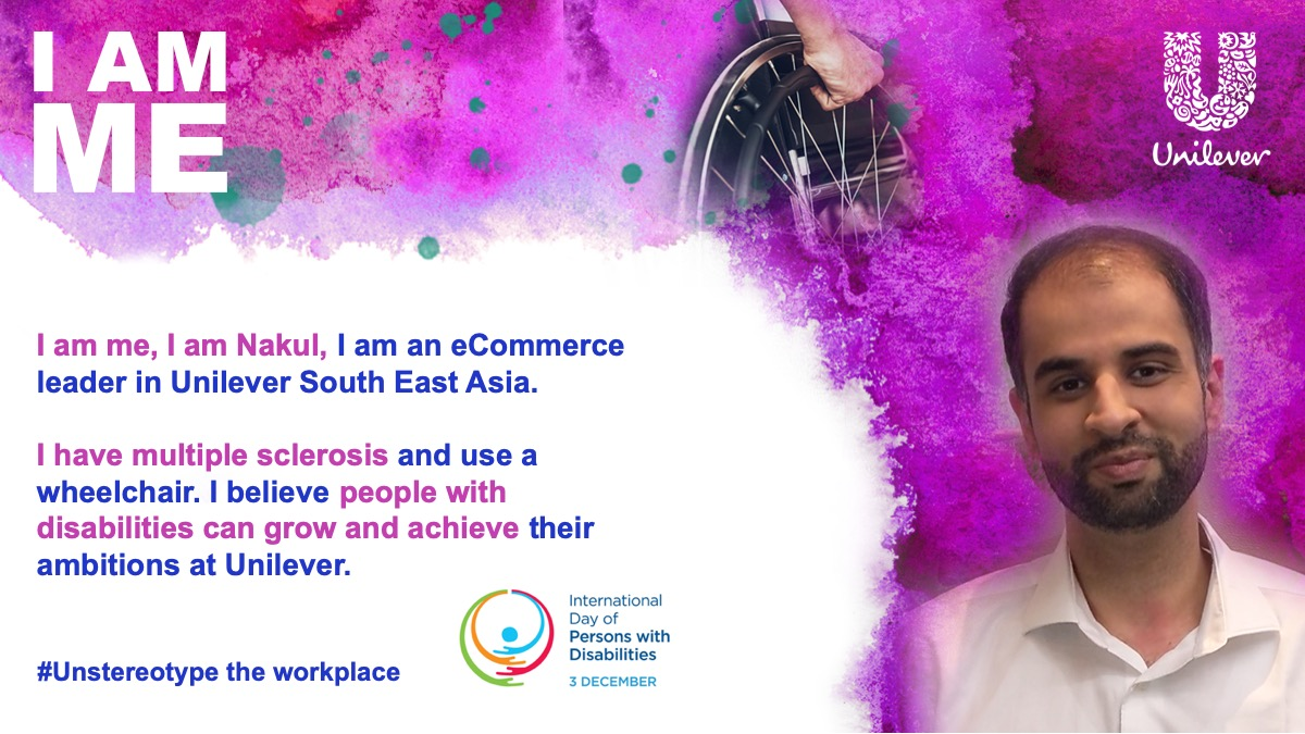 We're wrapping up our #IamME series on International Day for Persons with Disabilities by sharing one last Unilever employee story. Meet Nakul Gaur from South East Asia. #Unstereotype #IDPD2019