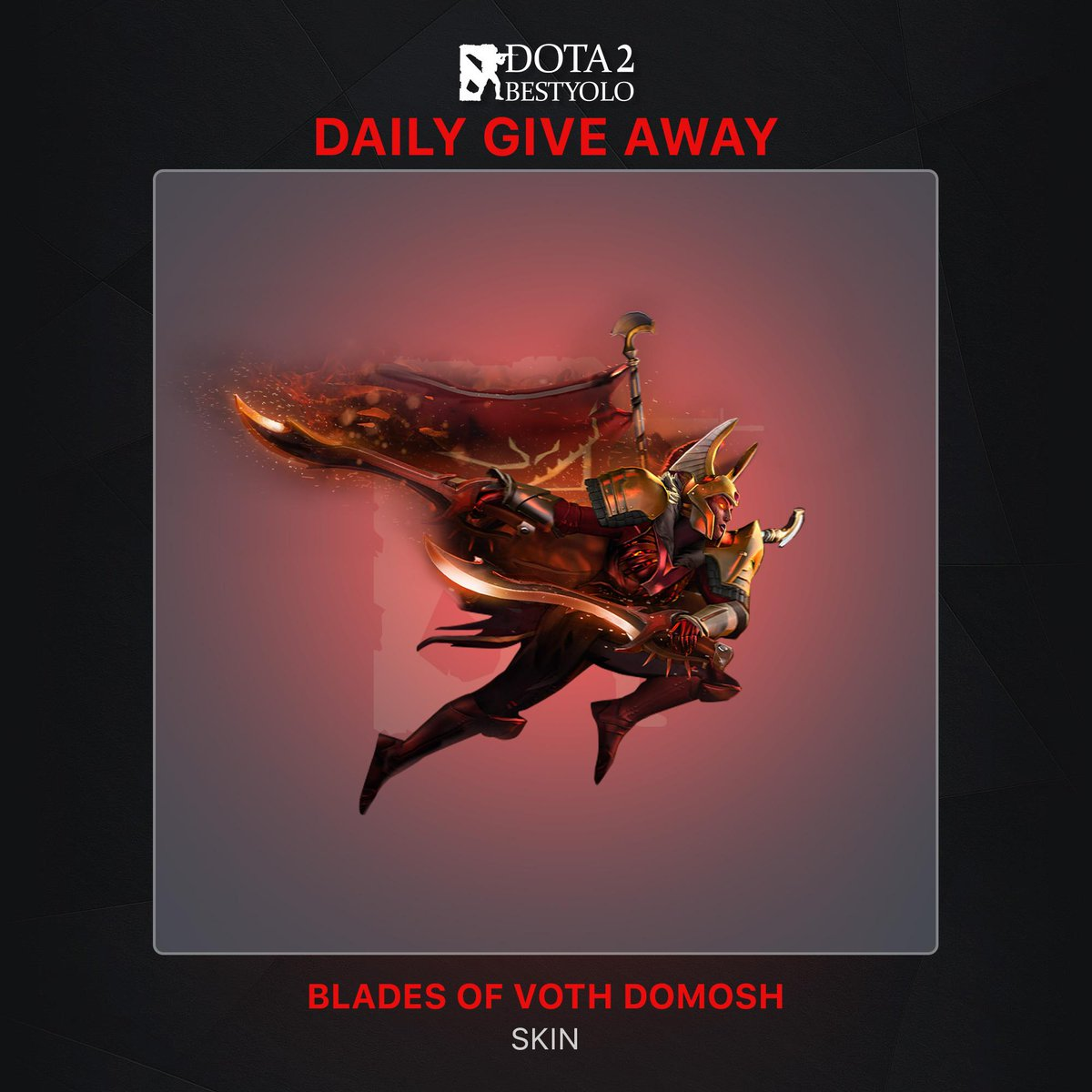 DAILY GIVEAWAY #Day3  Inscribed Blades of Voth Domosh  To enter this giveaway つ ◕_◕ ༽つ:   Follow Dota 2 Best Yolo on Twitter  Like & Retweet This Post  Tag 2 friends.  Winners will be announced after 24 hours.  Good luck to all!!!  #Day2 Winner: @jcjaviandaub<br>http://pic.twitter.com/HZNiCBuN1f