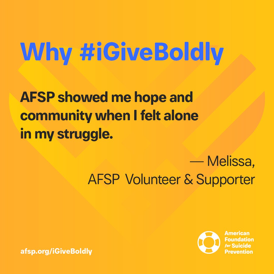 Donate on #GivingTuesday in support of someone you love who's struggling so we can keep showing them hope, healing, and a sense of community through our programs and #OutoftheDarkness Walks! Give today and use #iGiveBoldly to share why you donate: afsp.org/igiveboldly