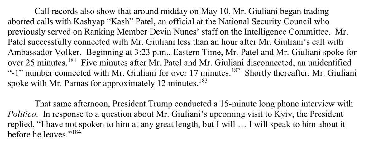 Oh. HPSCI found that former Nunes staffer Kash Patel spoke with Giuliani on May 10 for 25 minutes, just after Giuliani spoke to Volker about his upcoming (and ultimately aborted) trip to Ukraine.