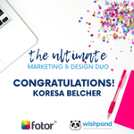 Congratulations to our winner Koresa Belcher. She won the Ultimate Design & Marketing Duo, courtesy of Wishpond & Fotor. To all our contestants, thank you for participating AND we have something special in store for you. Hint: keep your eyes glued to your inbox!